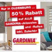 Nur in Oldenburg: 50% Rabatt auf ALLE GARDINIA-Jalousien und -Rollos inkl. Zubehör